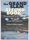 item 006: THE GRAND SLAM RECORD BOOK, Volume 1: Tutti I resultati degli Slam dal 1877 a oggi